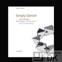 Jörg Schwandt: Simply Danish - Silver Jewellery – 20th Century