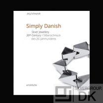 Jörg Schwandt: Simply Danish - Silver Jewellery – 20th Century